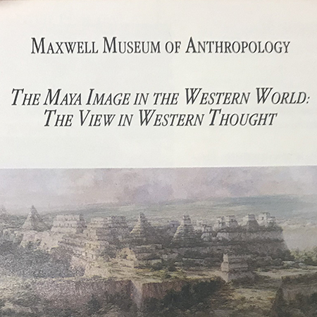 The Maya Image in the Western World