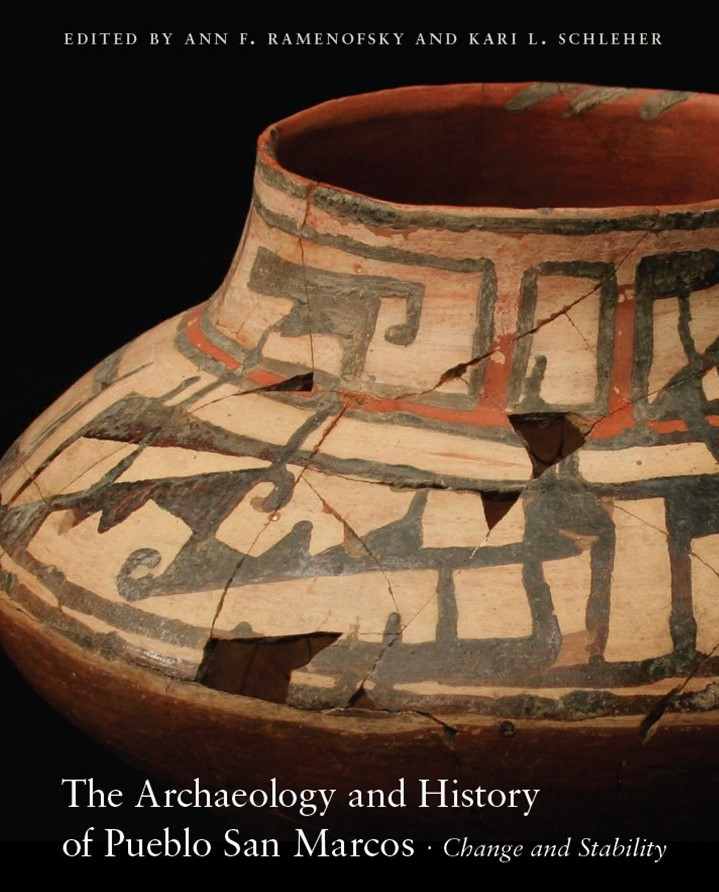 Book cover The Archaeology and History of Pueblo San Marcos: Change and Stability.