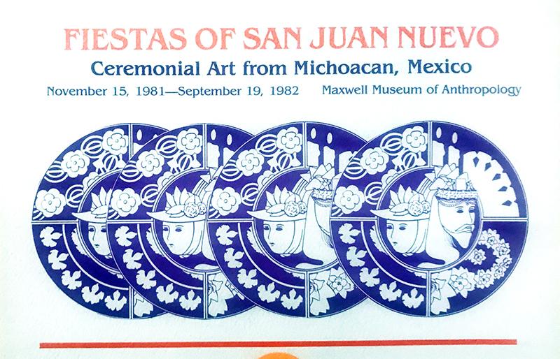 Exhibition announcement: Fiestas of San Juan Nuevo